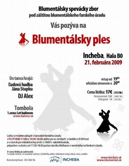Blumentálsky ples 2009 - plagát na ples, ktorý sa bude konať 21.2.2009 v Inchebe. Viac informácií o plese: Blumentálsky ples