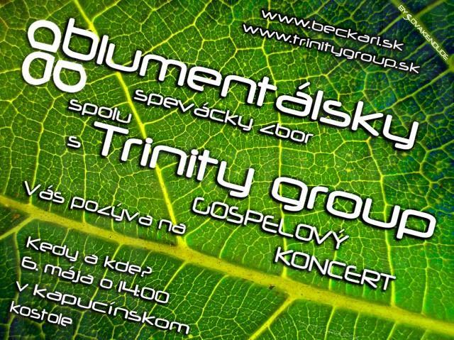 Koncert u Kapucínov - Plagát ku koncertu u Kapucínov - autor Ďuri - Blumentálsky spevácky zbor spolu s Trinity group